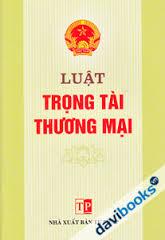 Giải quyết tranh chấp thương mại bằng trọng tài và thực tiễn tại Việt Nam