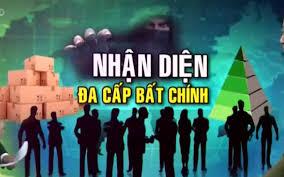 Nhận diện hành vi kinh doanh đa cấp bất chính theo pháp luật Việt Nam